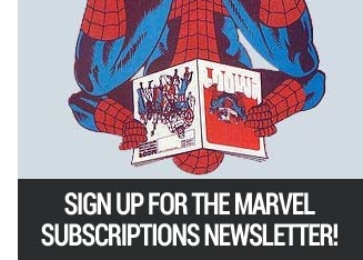 Sign up for marvel subscriptions newsletter.